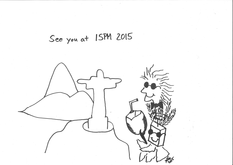 ISPM Rio 2015 here we come